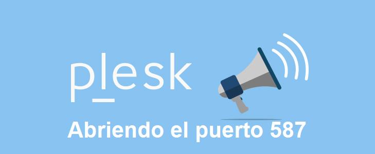 Habilitar puerto 587 de SMTP en Plesk
