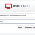 Restaurar contraseña de admin en ISPCONFIG